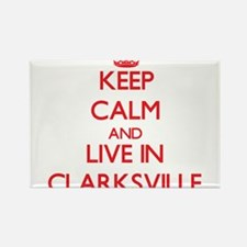 Keep Calm and Live in Clarksville Magnets