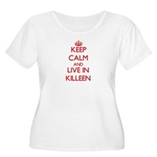 Keep Calm and Live in Killeen Plus Size T-Shirt