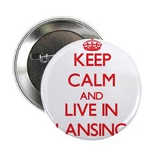 """Keep Calm and Live in Lansing 2.25"""" Button"""