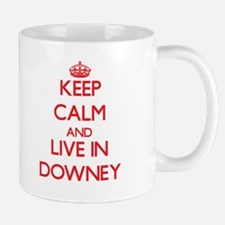 Keep Calm and Live in Downey Mugs