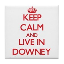 Keep Calm and Live in Downey Tile Coaster