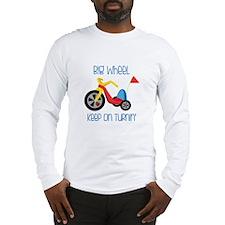 Big Wheel Keep On Turnin Long Sleeve T-Shirt