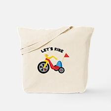 Lets Ride Tote Bag