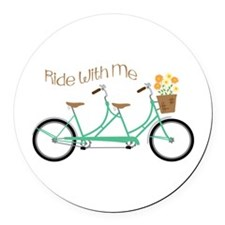 Ride With Me Round Car Magnet