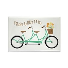 Ride With Me Magnets