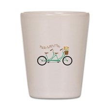 Ride With Me Shot Glass