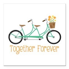 "Together Forever Square Car Magnet 3"" x 3"""