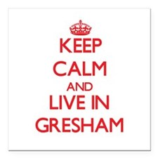 """Keep Calm and Live in Gresham Square Car Magnet 3"""""""