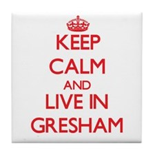 Keep Calm and Live in Gresham Tile Coaster