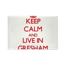 Keep Calm and Live in Gresham Magnets