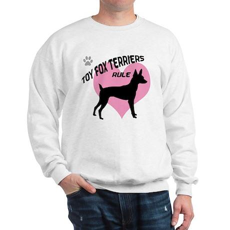 Toy Fox Terriers Rule Sweatshirt
