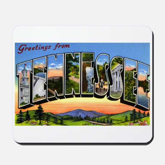 Tennessee Greetings Mousepad
