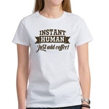 Instant Human Tee