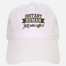 Instant Human Baseball Baseball Cap