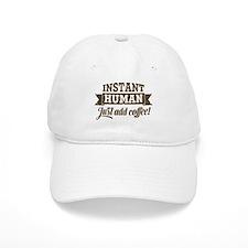 Instant Human Baseball Cap