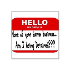 My name is being detained Sticker