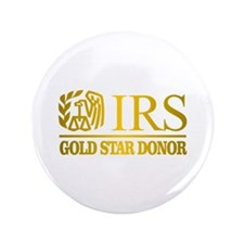 "IRS (Gold Star Donor) 3.5"" Button"