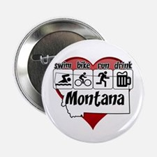 "Montana Swim Bike Run Drink 2.25"" Button"