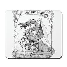 Me and My Dragon Mousepad