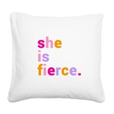 She if Fierce Colors Square Canvas Pillow