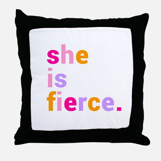 She if Fierce Colors Throw Pillow