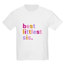 best littlest sis. T-Shirt