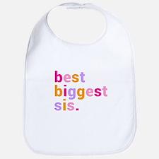 best biggest sis. Bib