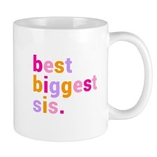 best biggest sis. Mug