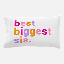 best biggest sis. Pillow Case