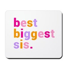 best biggest sis. Mousepad