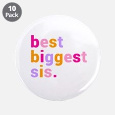 """best biggest sis. 3.5"""" Button (10 pack)"""