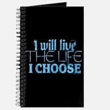 Live The Life I Choose Journal