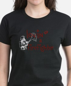 lovin a firefighter T-Shirt