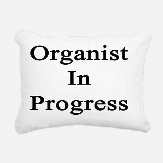Organist In Progress  Rectangular Canvas Pillow