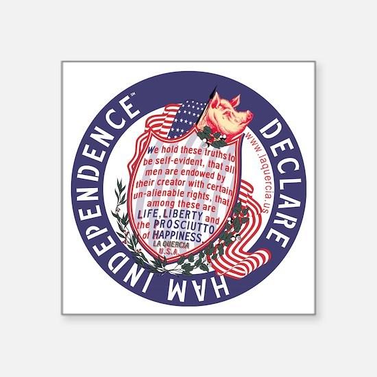 "Ham Independence Square Sticker 3"" x 3"""