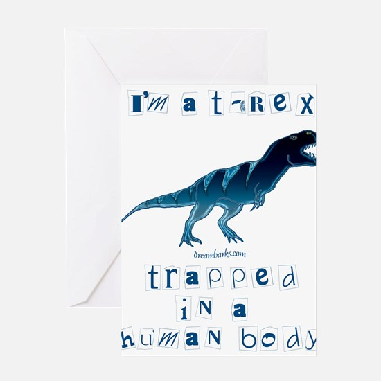 I'm a T-Rex Greeting Cards