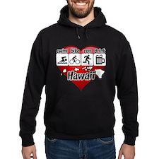 Hawaii Swim Bike Run Drink Hoodie