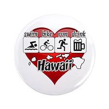 """Hawaii Swim Bike Run Drink 3.5"""" Button"""