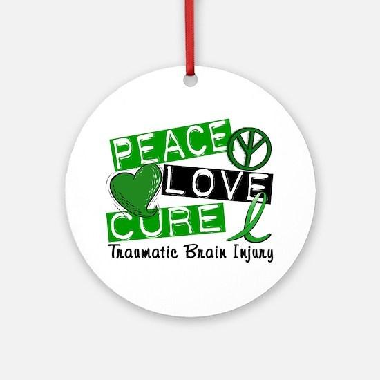 Peace Love Cure 1 TBI Ornament (Round)