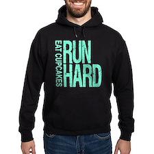 Run Hard Eat Cupcakes Hoody