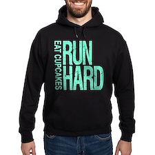 Run Hard Eat Cupcakes Hoodie
