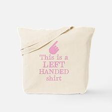 Left handed shirt in pink Tote Bag