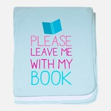 Please leave me with my book baby blanket
