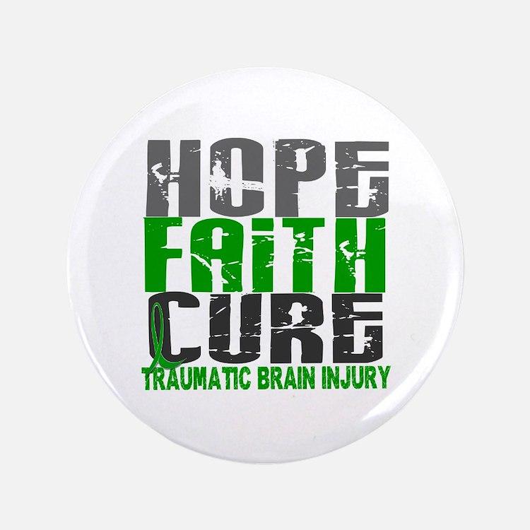 """Hope Faith Cure TBI 3.5"""" Button"""