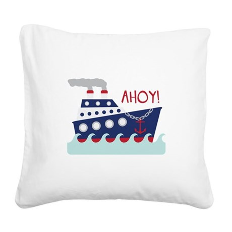 AHOY! Square Canvas Pillow