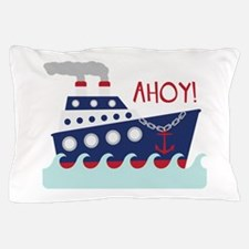 AHOY! Pillow Case