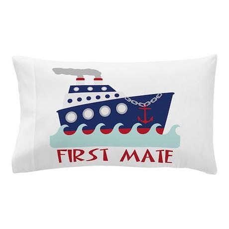 FIRST MATE Pillow Case
