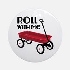 ROLL WiTH Me Ornament (Round)