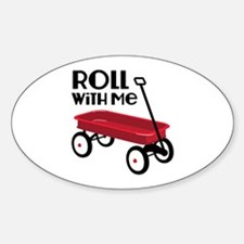 ROLL WiTH Me Decal