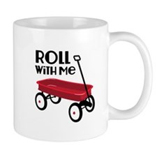 ROLL WiTH Me Mugs